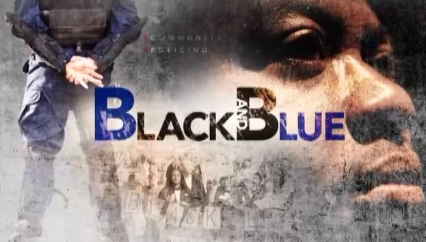 Black and Blue documentary and forum
