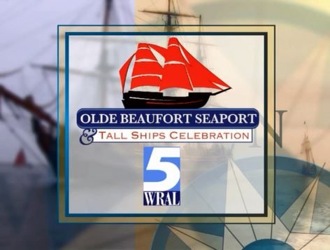 Old Beaufort Seaport and Tall Ships Celebration